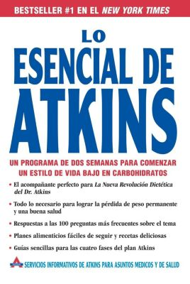 Rayo: Lo Esencial de Atkins, Atkins Health & Medical Information Serv
