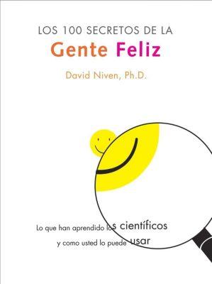 Rayo: Los 100 Secretos de la Gente Feliz, David Niven