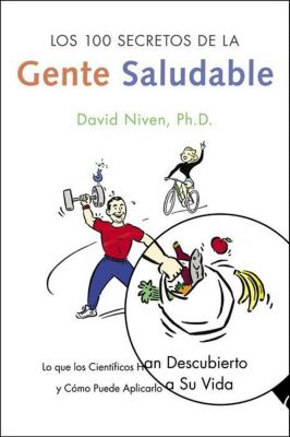 Rayo: Los 100 Secretos de la Gente Saludable, David Niven