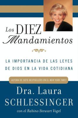 Rayo: Los Diez Mandamientos, Laura Schlessinger, Stewart Vogel