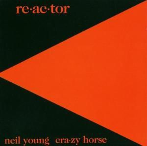 Re-Ac-Tor, Neil Young