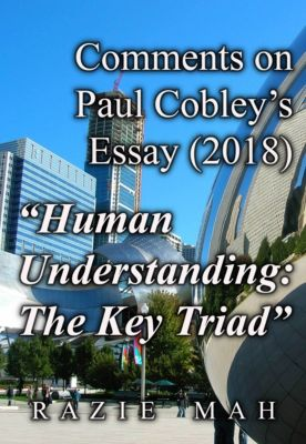 Re-Articulations: Comments on Paul Cobley's Essay (2018) Human Understanding: A Key Triad, Razie Mah