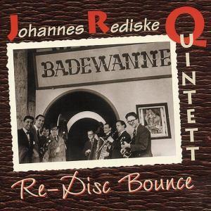Re-Disc Bounce, Johannes Quintett Rediske