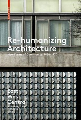 Re-humanizing Architecture