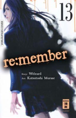 re:member, Katsutoshi Murase, Welzard