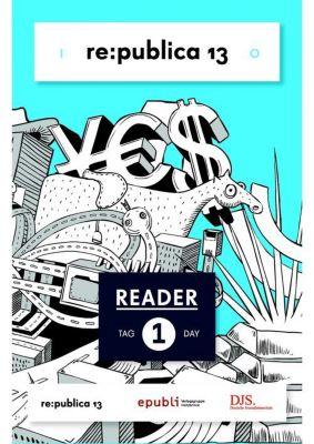 re:publica Reader 2013   Tag 1