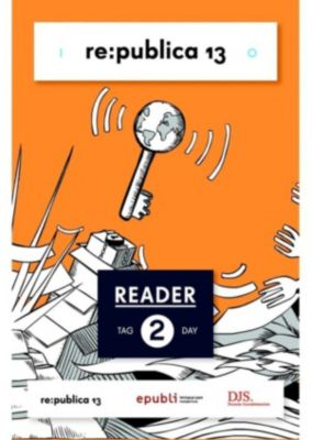 re:publica Reader 2013 – Tag 2