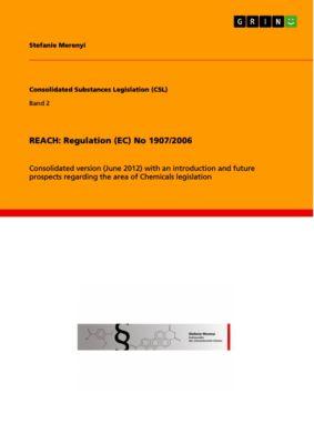 REACH: Regulation (EC) No 1907/2006, Stefanie Merenyi