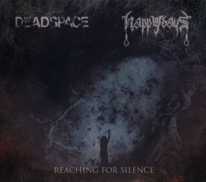 Reaching For Silence, Deadspace, Happy Days