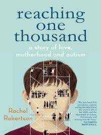 Reaching One Thousand, Rachel Robertson