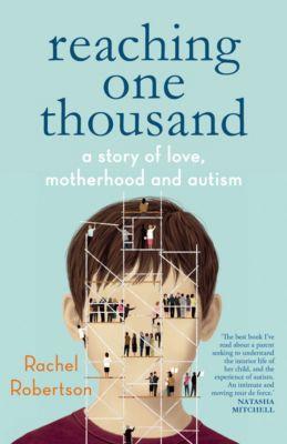 Reaching One Thousand, Rachel Robertson