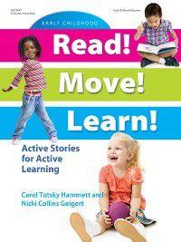 Read! Move! Learn!, Carol Totsky Hammett, Nicki Collins Geigert