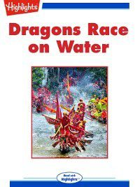 Read With Highlights: Dragons Race in the Water, Natasha Yim