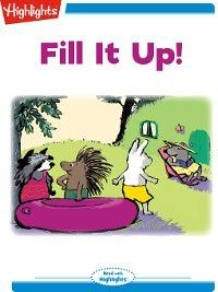 Read With Highlights: Fill It Up!, Nancy E. Walker-Guye