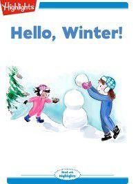 Read With Highlights: Hello, Winter!, Dian Curtis Regan