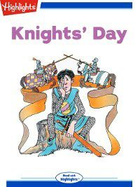 Read With Highlights: Knights' Day, Diana Logue