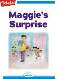 Read With Highlights: Maggie's Surprise, Marianne Mitchell