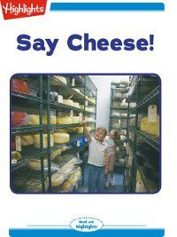 Read With Highlights: Say Cheese, Highlights for Children