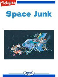 Read With Highlights: Space Junk, Tony Helies
