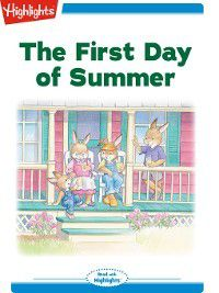 Read With Highlights: The First Day of Summer, Eileen Spinelli
