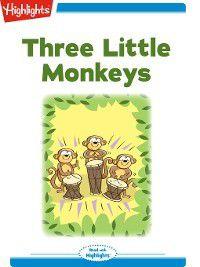 Read With Highlights: Three Little Monkeys, Sally Lucas