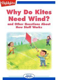 Read With Highlights: Why Do Kites Need Wind, Highlights for Children