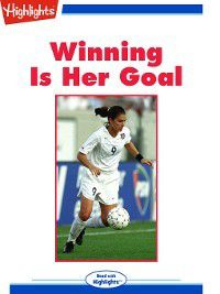 Read With Highlights: Winning Is Her Goal, Joy Cowley, Marty Kaminsky