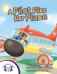 Read With Me: Pilot Flies Her Plane, Karen Mitzo Hilderbrand, Kim Mitzo Thompson
