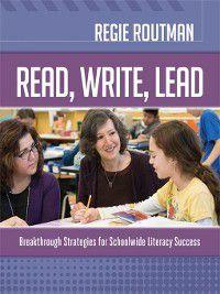 Read, Write, Lead, Regie Routman