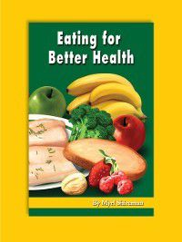 Readers Advance(TM) Science Readers: Eating for Better Health, Myrl Shireman