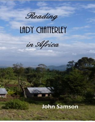 Reading Lady Chatterley In Africa, John Samson