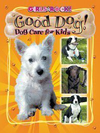 Reading Rocks!: Good Dog!, Beth Adelman