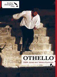 Reading Shakespeare Today: Othello, Tatiana Ryckman, Edith Jones