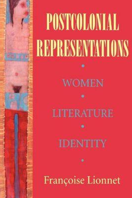 Reading Women Writing: Postcolonial Representations, Françoise Lionnet