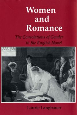 Reading Women Writing: Women and Romance, Laurie Langbauer