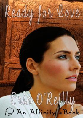 Ready for Love, Erin O'Reilly