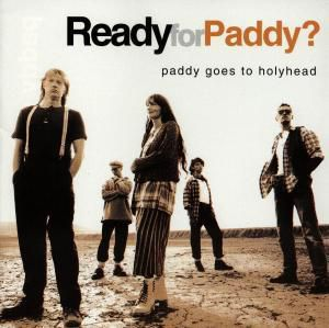 Ready For Paddy, Paddy Goes To Holyhead