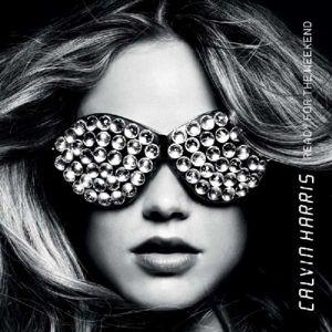 Ready For The Weekend (Vinyl), Calvin Harris