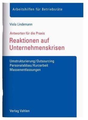 Reaktionen auf Unternehmenskrisen, Viola Lindemann