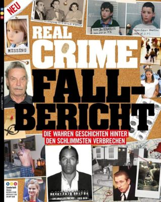 Real Crime - Fall-Bericht - Oliver Buss |