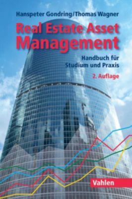 Real Estate Asset Management, Hanspeter Gondring, Thomas Wagner