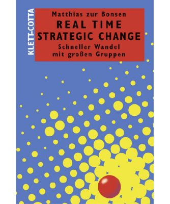 Real Time Strategic Change, Matthias zur Bonsen