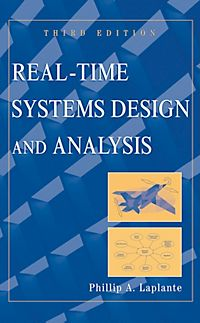 Phillip Laplante Real Time Systems Design And Analysis