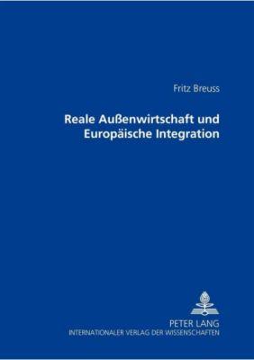 Reale Außenwirtschaft und Europäische Integration, Fritz Breuss