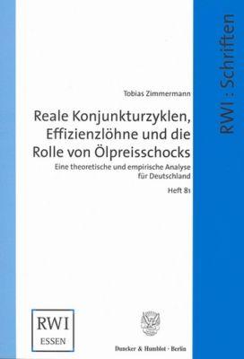 Reale Konjunkturzyklen, Effizienzlöhne und die Rolle von Ölpreisschocks., Tobias Zimmermann