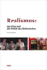 Realismus: das Kino und die Politik des Ästhetischen, Hermann Kappelhoff