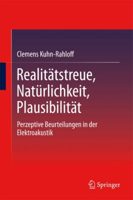 Realitätstreue, Natürlichkeit, Plausibilität, Clemens Kuhn-Rahloff