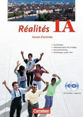 Réalités, Nouvelle édition: Bd.1A Carnet d' activités, m. CD-ROM u. Audio-CD, Michèle Héloury, Hans Bächle