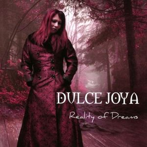 Reality Of Dreams, Dulce Joya León