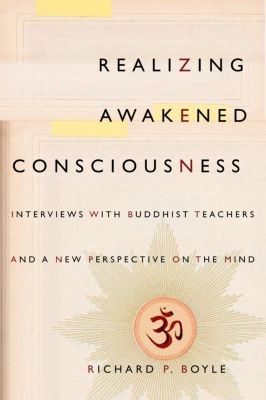 Realizing Awakened Consciousness, Richard Boyle